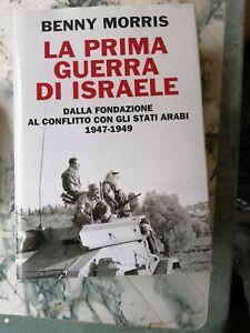 B.Morris, La prima guerra di Israele