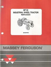 Massey-Ferguson MF 50 Industrial Wheel Tractors Parts Manual