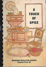PAINTED POST NY 1982 VINTAGE RIVERSIDE WESLEYAN CHURCH COOK BOOK TOUCH OF SPICE