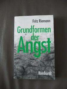 """Grundformen der Angst: """"Eine tiefenpsychologische Studie"""" Fritz Riemann"""