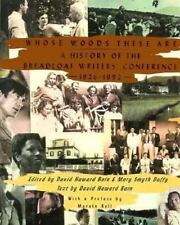 Whose Woods These Are: A History of the Bread Loaf Writers' Conference-ExLibrary