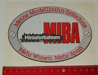 Aufkleber/Sticker: Miniaturbahnen MIBA Modellbahn-Zeitschrift (070517107)