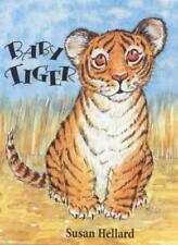 Baby Tiger,Susan Hellard- 9781853405044