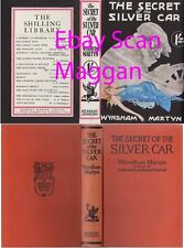 Wyndham Martyn  THE SECRET OF THE SILVER CAR  rpt w/fdj 1924 Crime mystery
