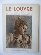 VITRY (Paul). Le Louvre: Sculpture de la Renaissance française. Edition