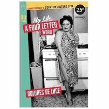 My Life, a Four Letter Word: Confessions of a Counter Culture Diva How to's fro