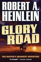 Glory Road: By Robert A. Heinlein