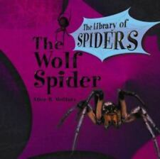 The Wolf Spider [The Library of Spiders]