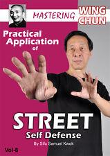 Wing Chun Vol. 8 Practical Application of Street Self Defense