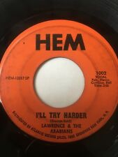 """Northern Soul 45/ Lawerence & Arabians """"I'll Try Harder""""   Hear!"""