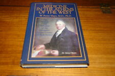 MEDICINE IN THE ATHENS OF THE WEST BY W.PORTER MAYO-SIGNED COPY