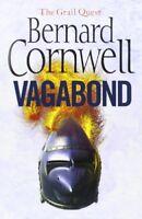 Vagabond. Bernard Cornwell (Grail Quest) By Bernard Cornwell