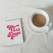 2022 Daily Planner Titled No Bad Days 4 X 6