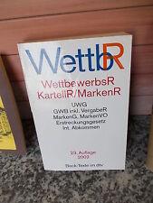 WettbR.: WettbewerbsR / KartellR/MarkenR, 23. Auflage 2002, Beck-Texte im dtv
