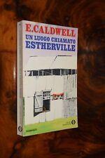 Un luogo chiamato Estherville E. Caldwell  Oscar 1977 Mondadori L9 ^