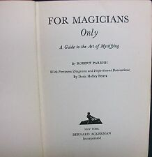 For Magicians Only by Parrish Robert