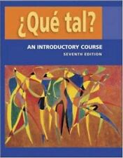 ¿Que tal? : An Introductory Course by Ana María Pérez-Gironés, Thalia.. 7th Ed
