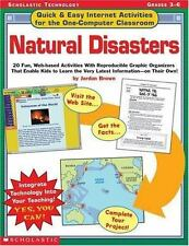 Natural Disasters: Grades 3-6 (Quick & Easy Internet Activities for the One-Com