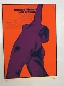 ORIGINAL PLAKAT GALERIE DAS BILD BERLIN  ::: HELMUT WEBER VON WALLAU :::