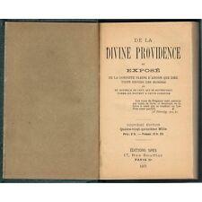 De la DIVINE PROVIDENCE ou Conduite Pleine d'Amour de DIEU aux HOMMES 1931 SPES