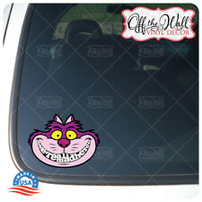 """Cheshire Cat -""""We're All Mad Here"""" for Water Bottles, Laptops, Vehicles & More!"""