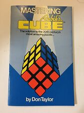 Mastering The Rubik's Cube, By Don Taylor, P/B Excellent To Mint Condition.