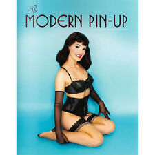 The Modern Pin-Up: A Collection of Photographs