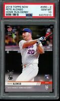 2019 Topps Now #HRD-2 Pete Alonso RC PSA 10 Gem Mint Home Run Derby Rookie Card
