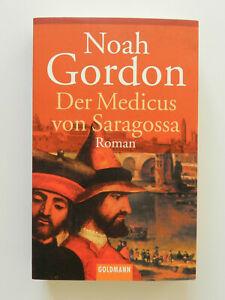 Noah Gordon Der Medicus von Saragossa Historischer Roman Taschenbuch