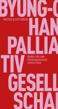 Palliativgesellschaft | Schmerz heute | Byung-Chul Han | Taschenbuch | Deutsch