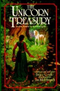 Unicorn Treasury : Stories, Poems and Unicorn Lore Hardcover Bruce Coville