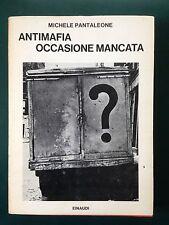 Michele Pantaleone, ANTIMAFIA: OCCASIONE MANCATA, Saggi Einaudi, 1970