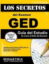 Los Secretos del Examen GED Guía del Estudio: Repaso del Examen GED para el Prue