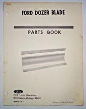 Ford Dozer Blade Parts Catalog Manual Book Original 10/69