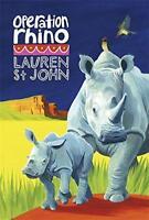 The White Giraffe Series: Operation Rhino: Book 5 by St John, Lauren | Paperback