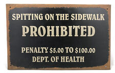 Wall Sign Spitting On The Sidewalk Prohibited Metal Tin Tacker Dept of Health