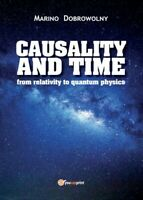Causality and time: from relativity to quantum physics, di Marino Dobrowolny- ER