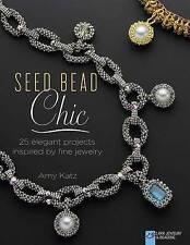 Seed Bead Chic Katz  Amy 9781454708179