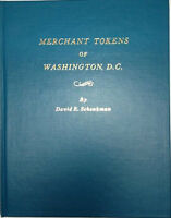 Merchant Tokens of Washington DC David Schenkman 1982 Hardcover 80 Page Good For