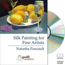 Silk Painting for Fine Artists • Natasha Foucalt - Brand New DVD + Design PDFs