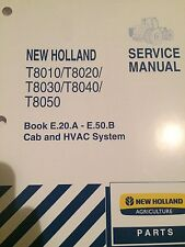 NEW HOLLAND T8010/ T8020/T8030/T8040/T8050 SERVICE MANUAL CAB AND HVAC