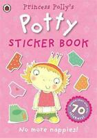 Princess Polly's Potty sticker activity book (Potty Sticker Books) by Ladybird,