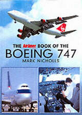 """The """"Airliner World"""" Book of the Boeing 747, Very Good Condition Book, Nicolls,"""