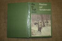 Fachbuch Jagd, Wild, Schalenwild, Pirschen, Pirschjagd, Jäger, DDR 1984