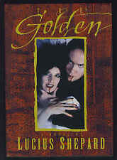 The Golden by Lucius Shepard-Signed First Editon/DJ-1993-Mark Ziesing Publisher