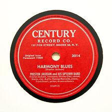 "PRESTON JACKSON & HIS UPTOWN BAND ""Harmony Blues"" (EE+) CENTURY 3014 [78 RPM]"