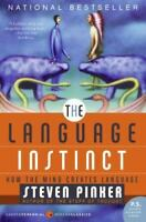The Language Instinct: How the Mind Creates Language (P.S.) by Pinker, Steven