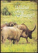 Ullrich, Ursula und Prof. Dr. Wolfgang; Wildnis ohne Hoffnung?, 1976