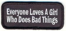 Embroidered Iron-On Cloth Biker Patch ~ Everyone Loves A Girl Who... ~