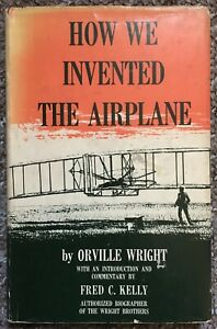 How We Invented The Airplane by Orville Wright, 1953 - First Edition, Near Fine